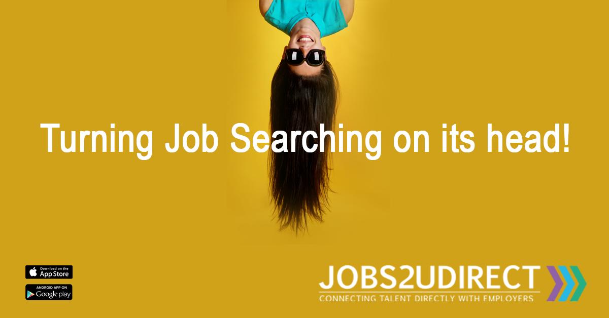 Jobs 2U Direct : Turning Job Searching on its Head